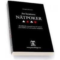 Att bemästra nätpoker : handbok för vinnande limit och nolimit : Texas hold'em och onlinespelets möjligheter