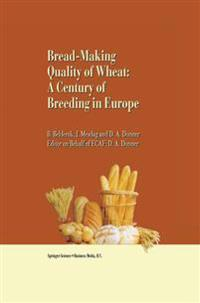Bread-making quality of wheat