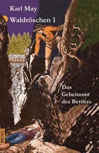 Waldroschen 1: Abenteuerroman