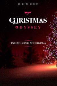 Christmas Odyssey: Twelve Labors of Christmas