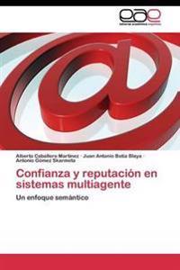 Confianza y Reputacion En Sistemas Multiagente