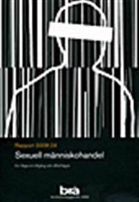 Sexuell människohandel : En fråga om tillgång och efterfrågan
