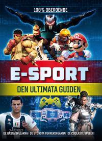 E-sport : den ultimata guiden