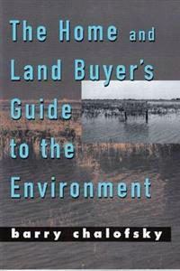 The Home and Land Buyer's Guide to the Environment