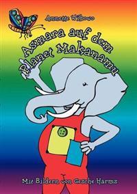 Asmara Auf Dem Planet Makanamu!