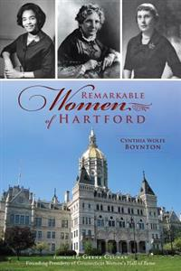 Remarkable Women of Hartford