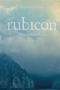 Rubicon: The Poetry of War