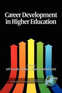 Career Development in Higher Education