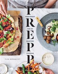 Prepp; vegetaroppskrifter for en smartere hverdag