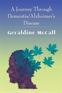 A Journey Through Dementia/Alzheimer's Disease