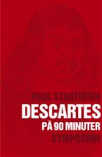 Descartes (1596-1650) på nittio minuter
