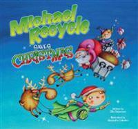 Michael Recycle Saves Christmas