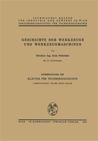 Geschichte Der Werkzeuge Und Werkzeugmaschinen