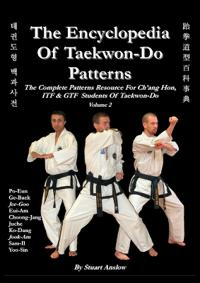 THE ENCYCLOPAEDIA OF TAEKWON-DO PATTERNS Vol 2