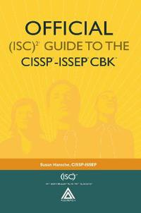 Official Isc 2 Guide to the Cissp-issep Cbk