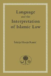 Language and the Interpretation of Islamic Law