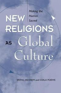 New Religions As Global Cultures