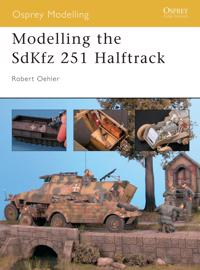 Modelling The SDKFZ 251 Half-Track