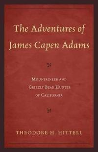 The Adventures of James Capen Adams