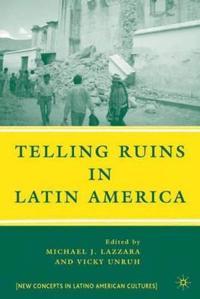 Telling Ruins in Latin America