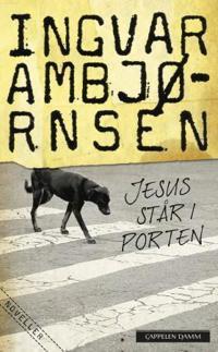 Jesus står i porten - Ingvar Ambjørnsen | Ridgeroadrun.org