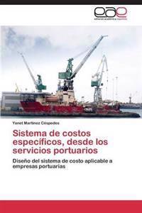 Sistema de Costos Especificos, Desde Los Servicios Portuarios