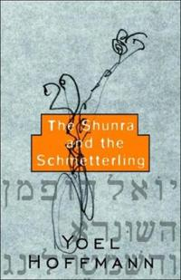 The Shunra and the Schmetterling