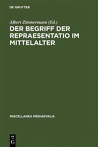 Der Begriff Der Repraesentatio Im Mittelalter