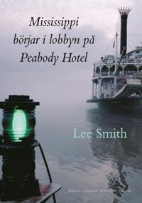 Mississippi börjar i lobbyn på Peabody Hotel
