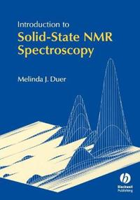 Introduction to Solid State NMR Spectroscopy