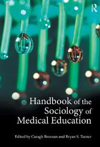 Handbook of the Sociology of Medical Education