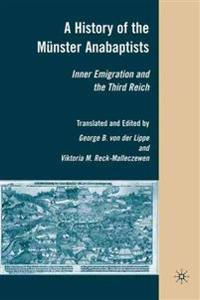 A History of the Munster Anabaptists