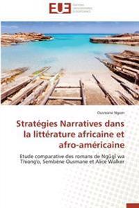 Stratégies Narratives dans la littérature africaine et afro-américaine