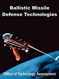 Ballistic Missile Defense Technologies