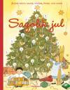 Sagolik jul : julens bästa sagor, sånger, pyssel och godis
