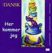 Tid til dansk-Her kommer jeg, elevbog