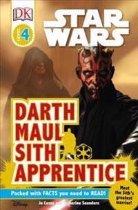 DK Readers L4: Star Wars: Darth Maul, Sith Apprentice: Meet the Sith's Greatest Warrior!