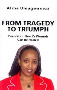 From Tragedy to Triumph: Even Your Heart's Wounds Can Be Healed