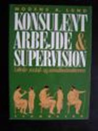 Konsulentarbejde og supervision i skole-, social- og sundhedssektoren