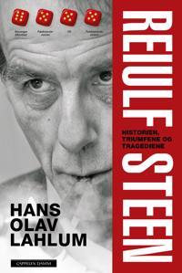 Reiulf Steen; historien, triumfen og tragediene