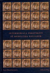 Intermediala perspektiv på medeltida ballader