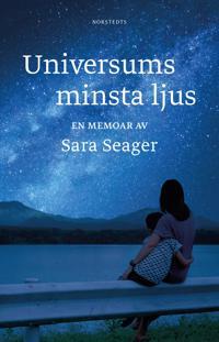 Universums minsta ljus : en memoar