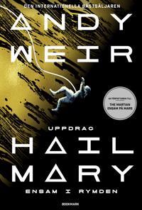 Uppdrag Hail Mary : ensam i rymden