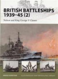 British Battleships 1939-45 (2): Nelson and King George V Classes