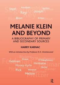 Melanie Klein and Beyond
