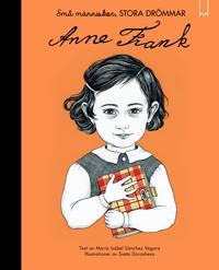 Små människor, stora drömmar. Anne Frank