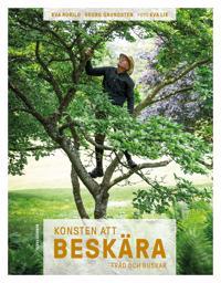 Konsten att beskära : träd och buskar