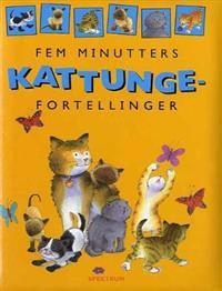 Fem minutters kattungefortellinger