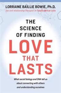 The Science of Finding Love That Lasts