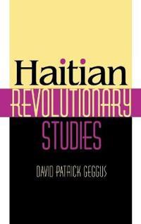 Haitian Revolutionary Studies
